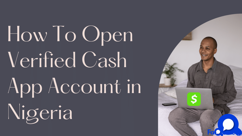 How To Open Verified Cash App Account in Nigeria (2021)