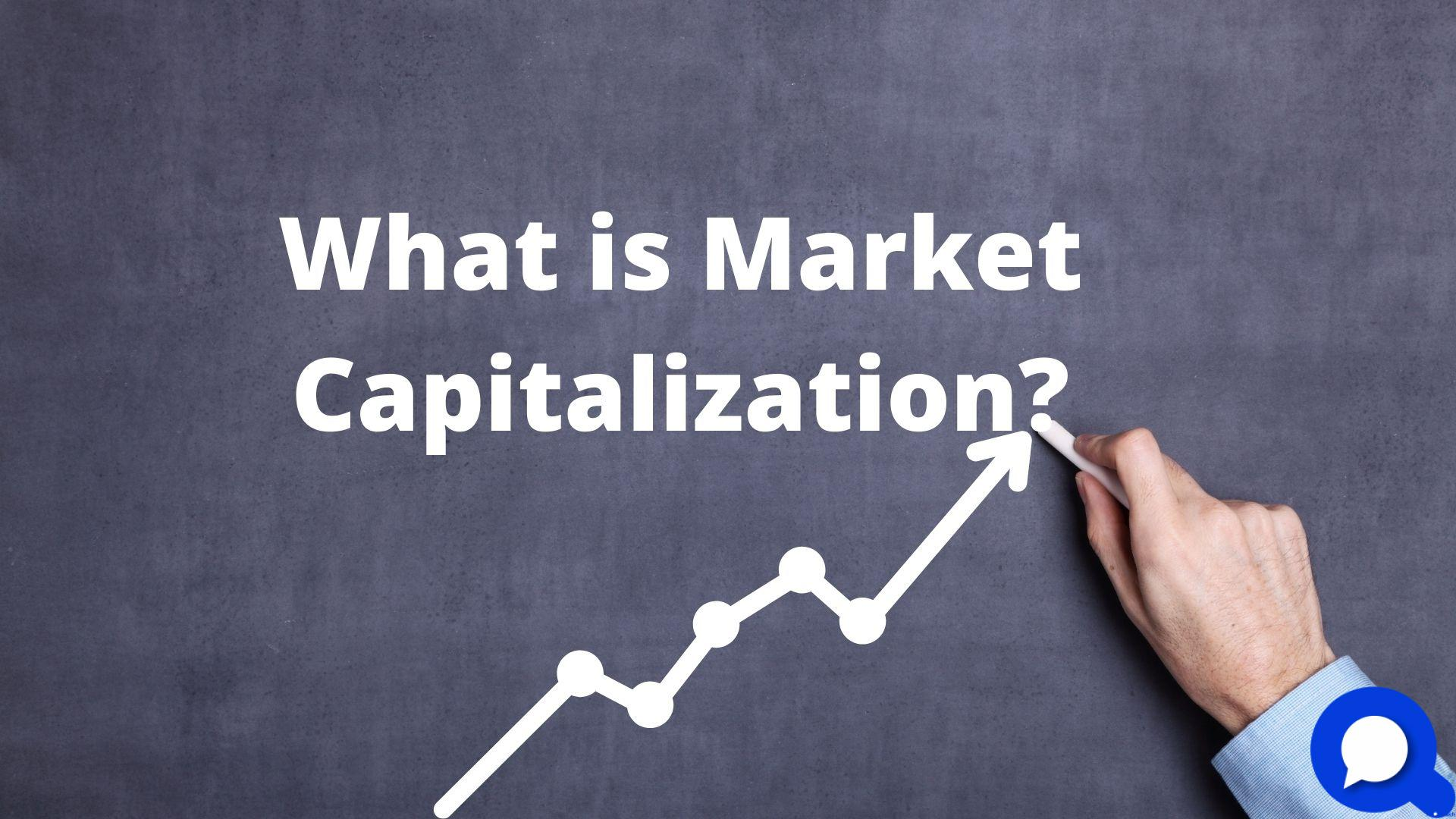 What is Market Capitalization
