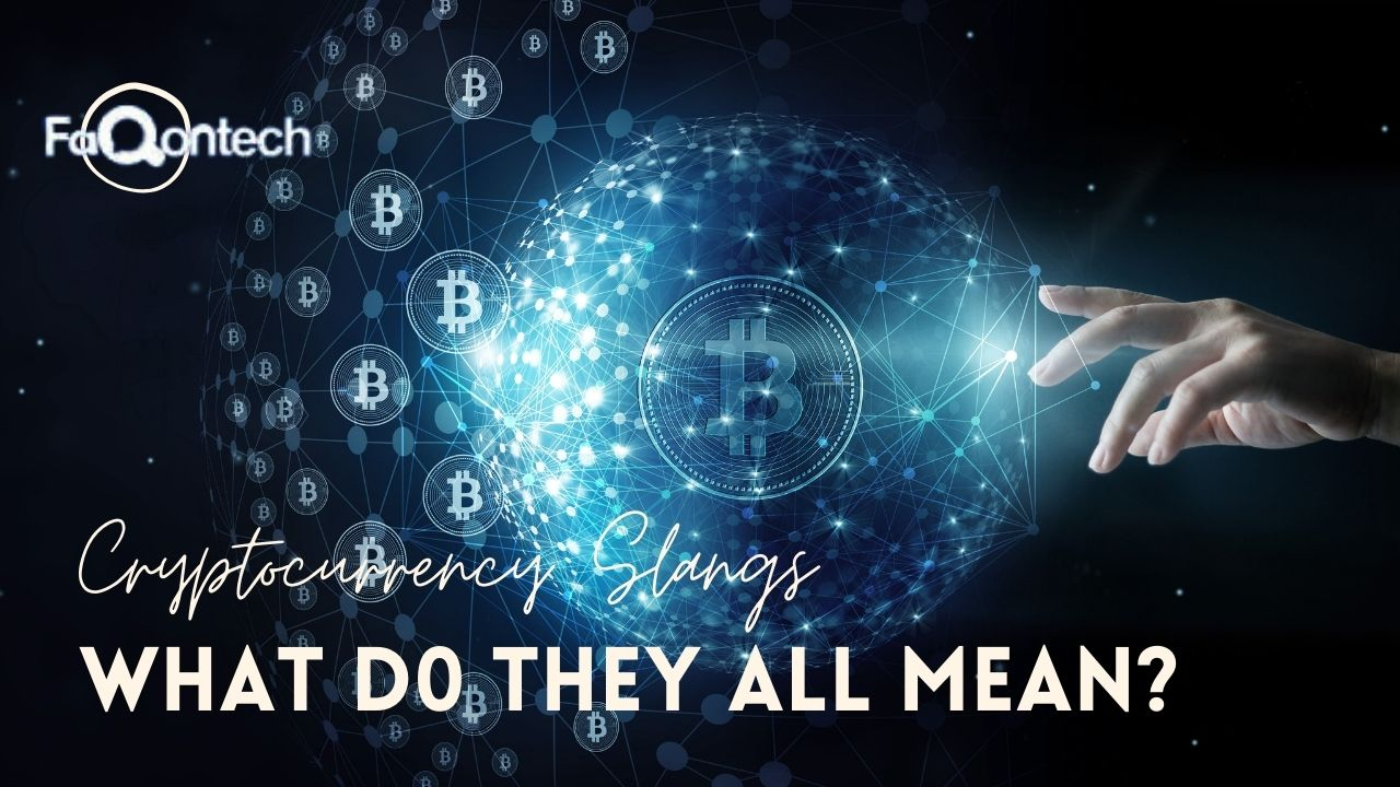Cryptocurrency Slangs! What Do They All Mean?