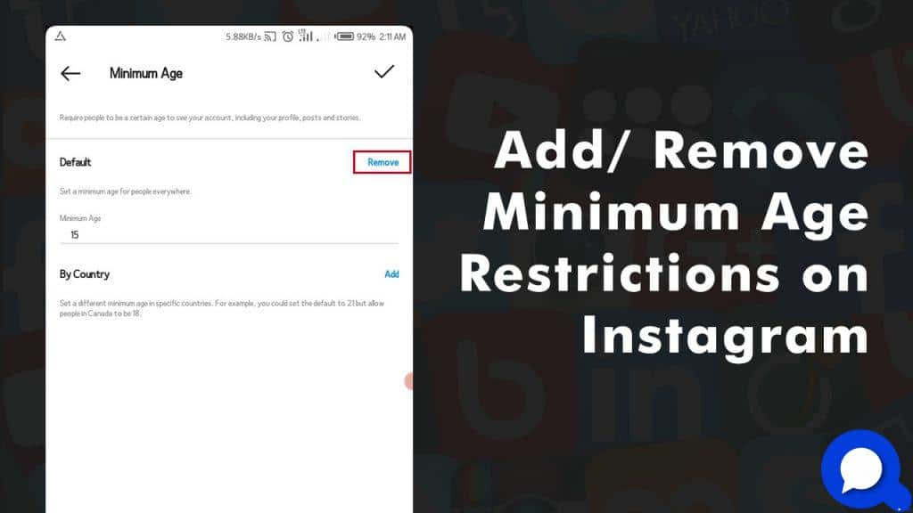 How To Add/ Remove Minimum Age Restrictions On Instagram